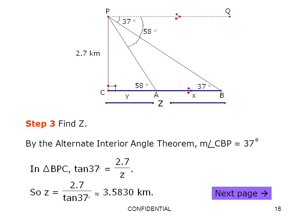 By the Alternate Interior Angle Theorem, m/ CBP = 37˚