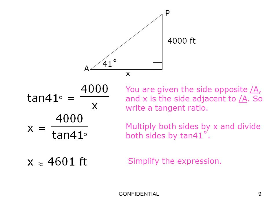 Multiply both sides by x and divide both sides by tan41˚.