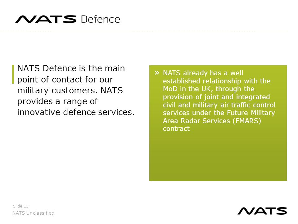 NATS Defence is the main point of contact for our military customers
