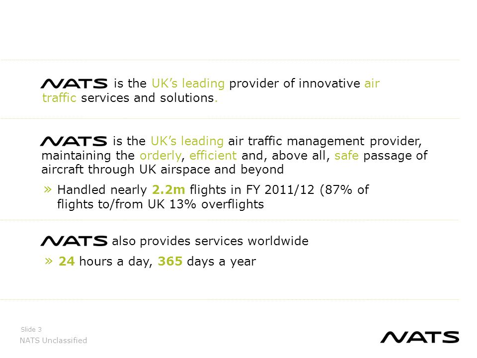 is the UK's leading provider of innovative air traffic services and solutions.