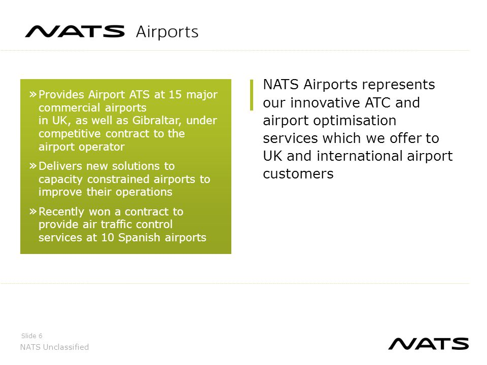 NATS Airports represents our innovative ATC and airport optimisation services which we offer to UK and international airport customers