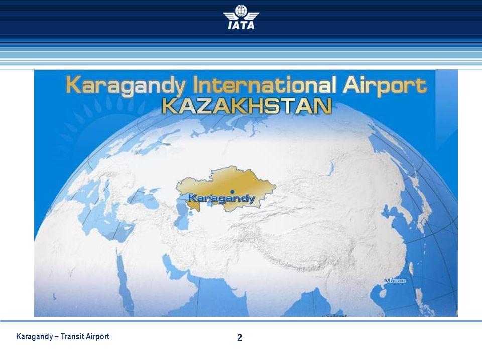 Karagandy – Transit Airport