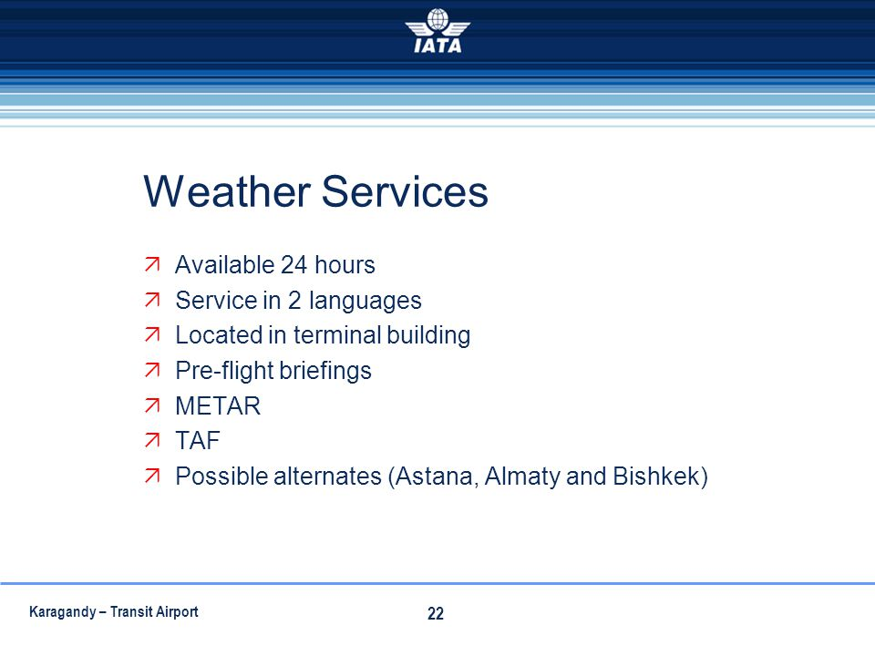Weather Services Available 24 hours Service in 2 languages