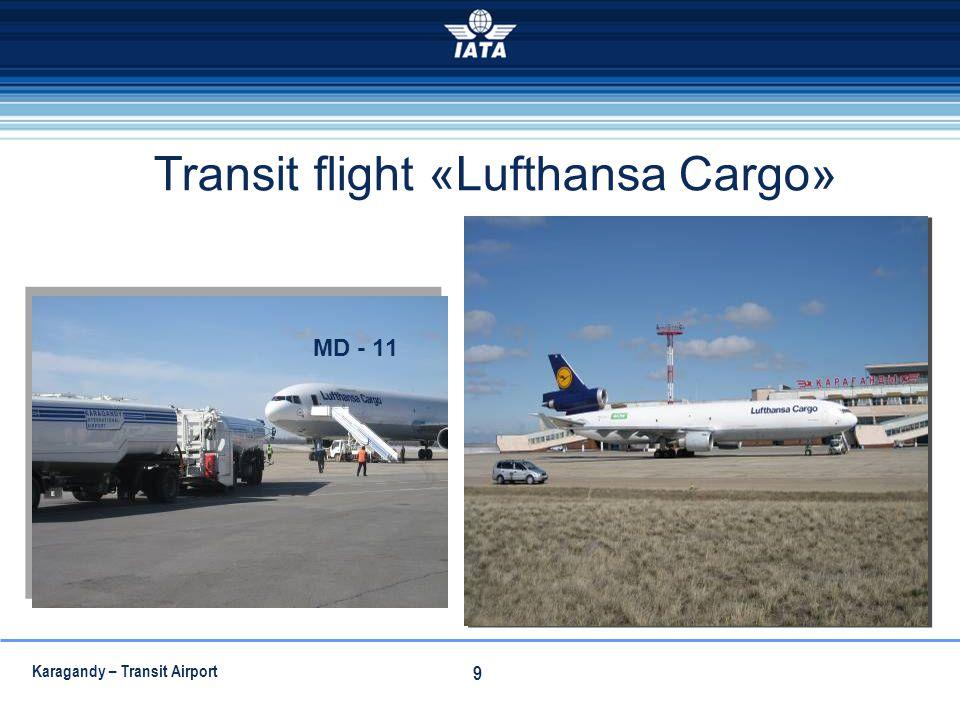Transit flight «Lufthansa Cargo»