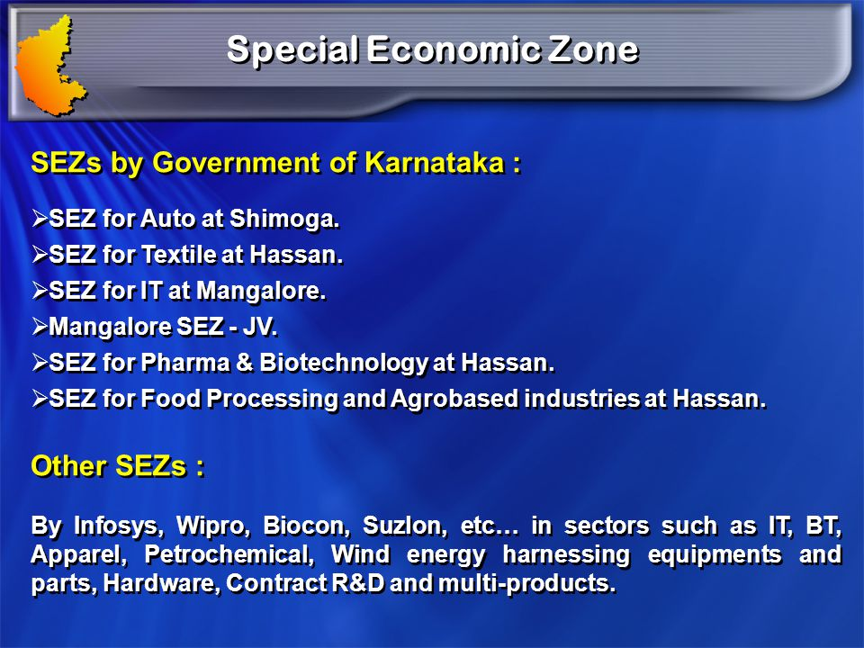 Special Economic Zone SEZs by Government of Karnataka : Other SEZs :