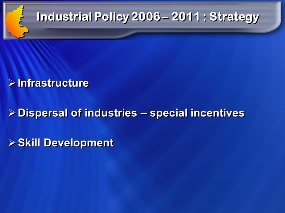 Industrial Policy 2006 – 2011 : Strategy