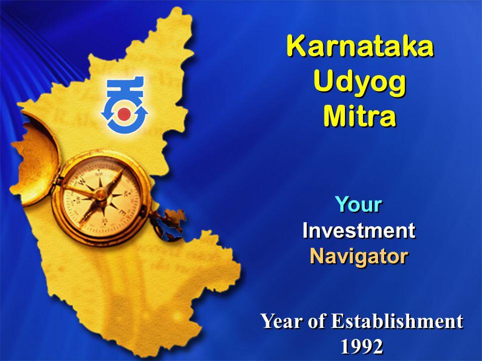 Karnataka Udyog Mitra Your Investment Navigator Year of Establishment