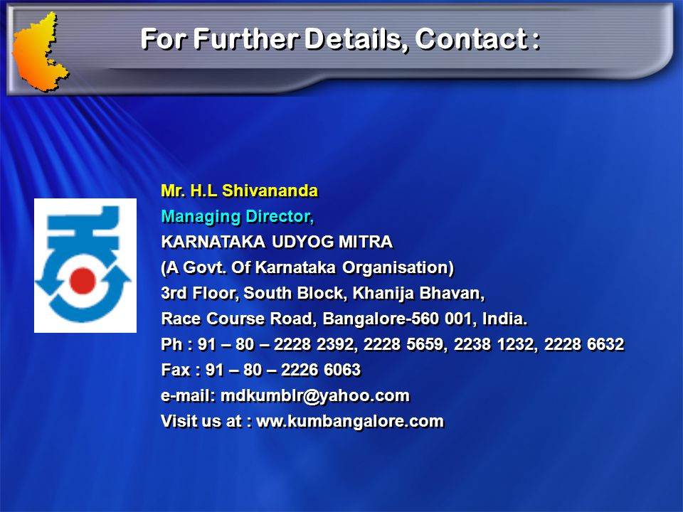 For Further Details, Contact :