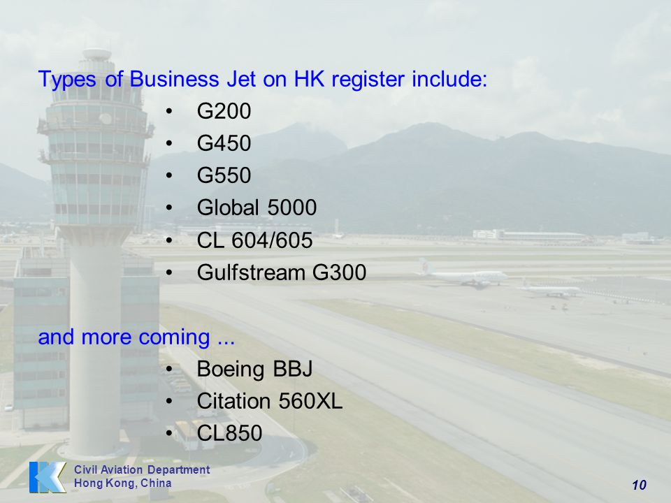 Types of Business Jet on HK register include: