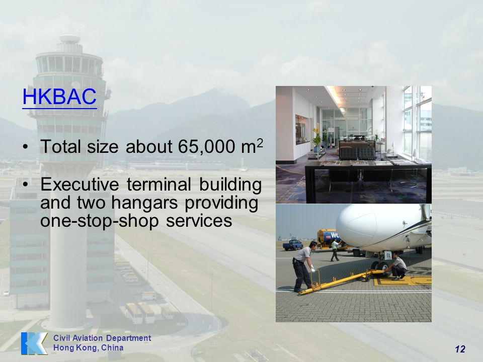 HKBAC Total size about 65,000 m2