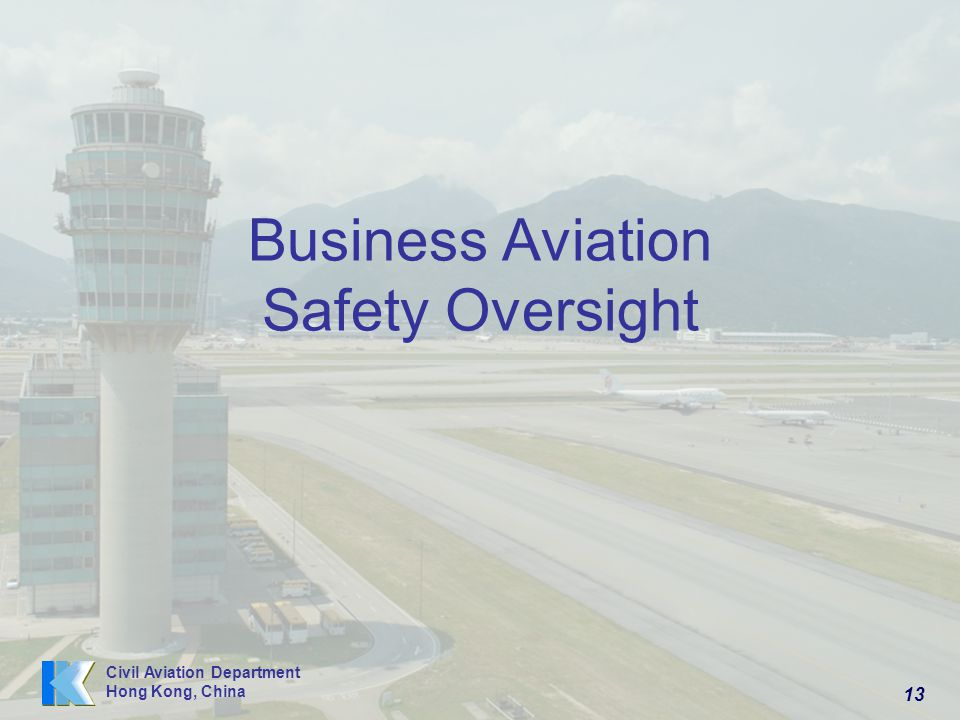 Business Aviation Safety Oversight