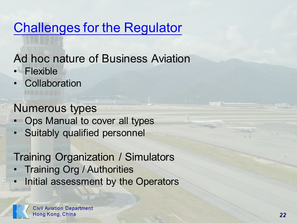 Challenges for the Regulator