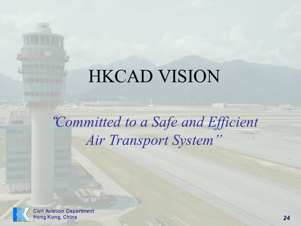 Committed to a Safe and Efficient Air Transport System
