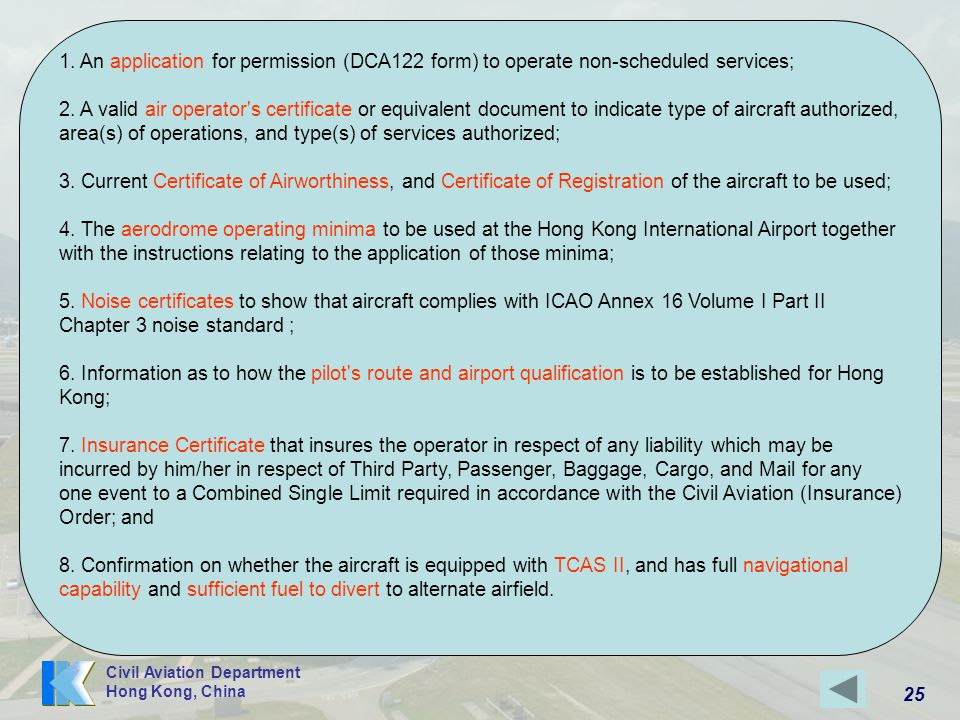 1. An application for permission (DCA122 form) to operate non-scheduled services; 2.