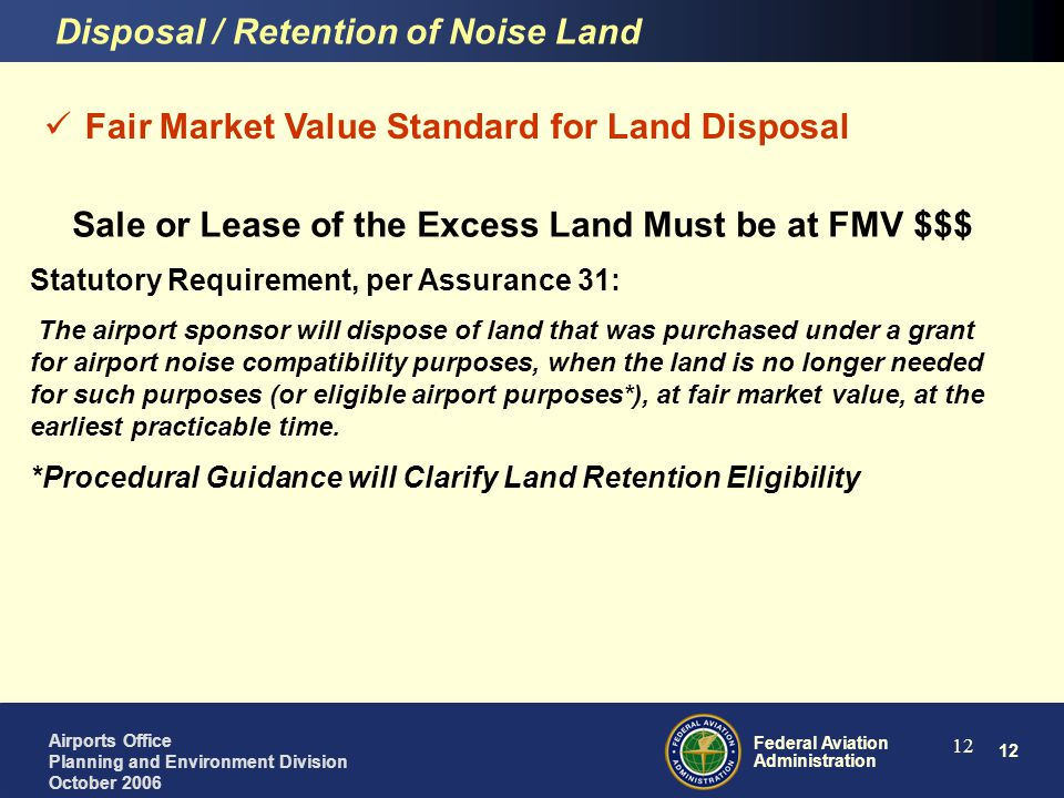Sale or Lease of the Excess Land Must be at FMV $$$