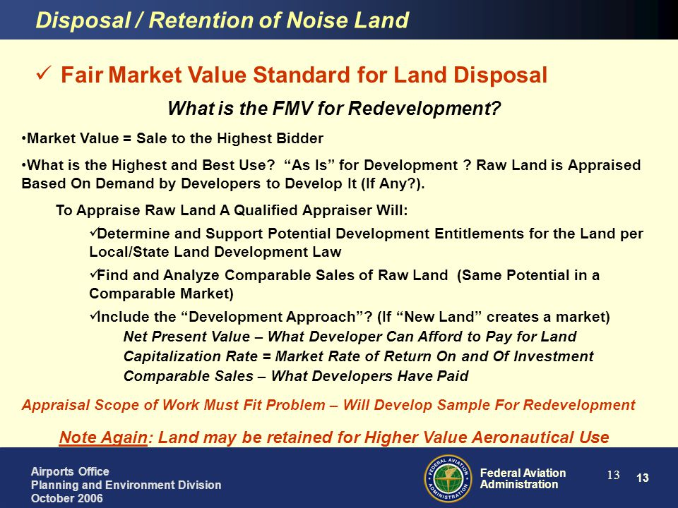 Note Again: Land may be retained for Higher Value Aeronautical Use