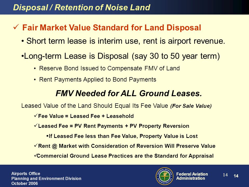 FMV Needed for ALL Ground Leases.