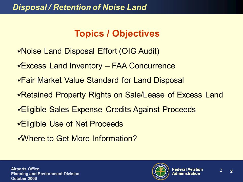 Topics / Objectives Disposal / Retention of Noise Land