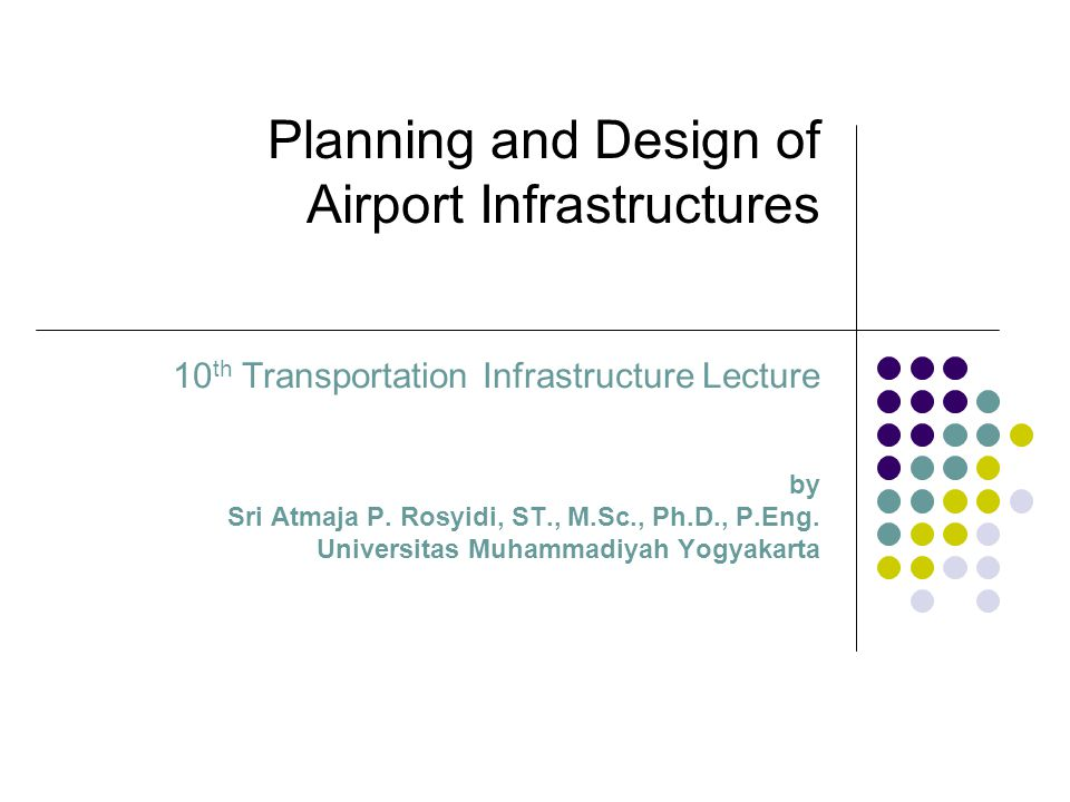 Planning and Design of Airport Infrastructures