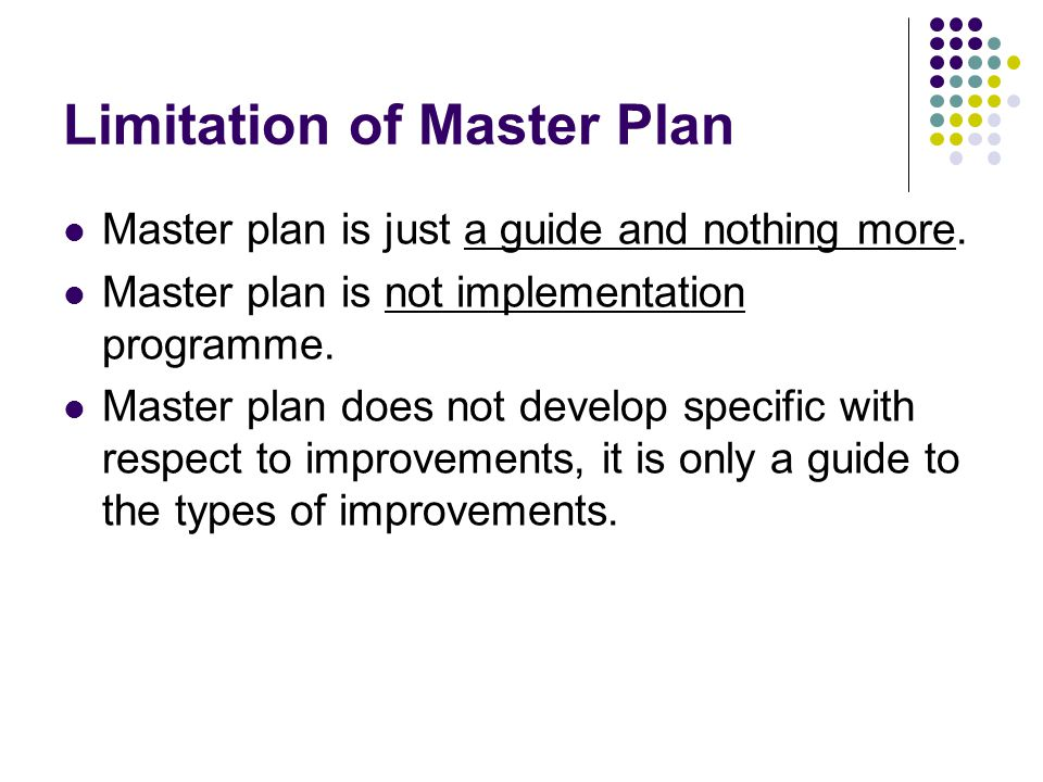 Limitation of Master Plan