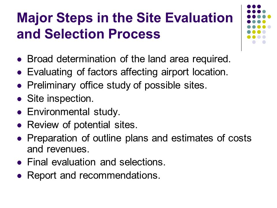 Major Steps in the Site Evaluation and Selection Process