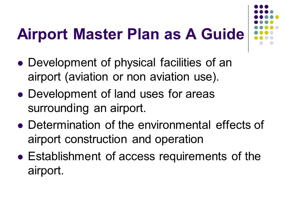 Airport Master Plan as A Guide