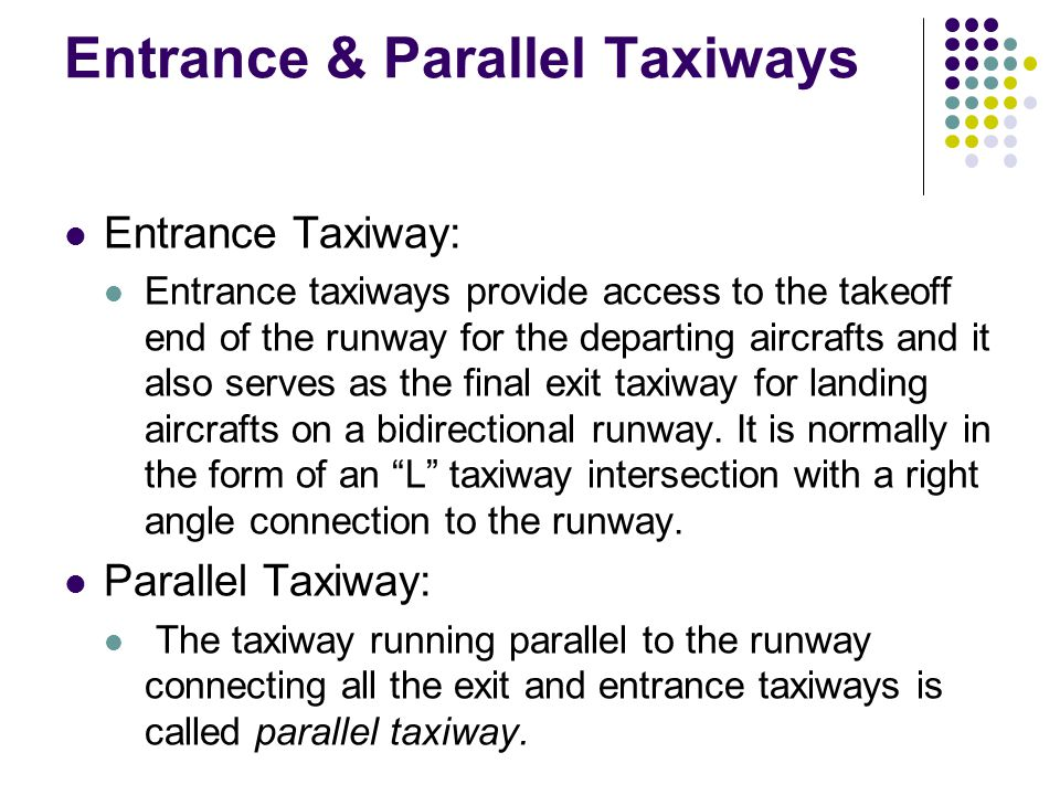 Entrance & Parallel Taxiways