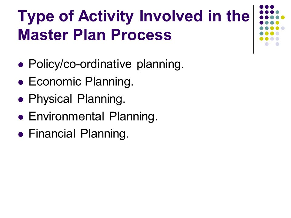 Type of Activity Involved in the Master Plan Process