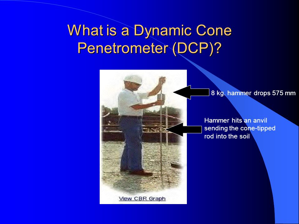 What is a Dynamic Cone Penetrometer (DCP)