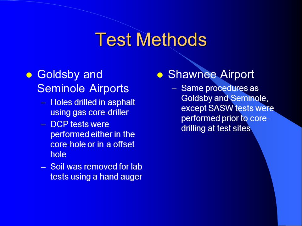 Test Methods Goldsby and Seminole Airports Shawnee Airport