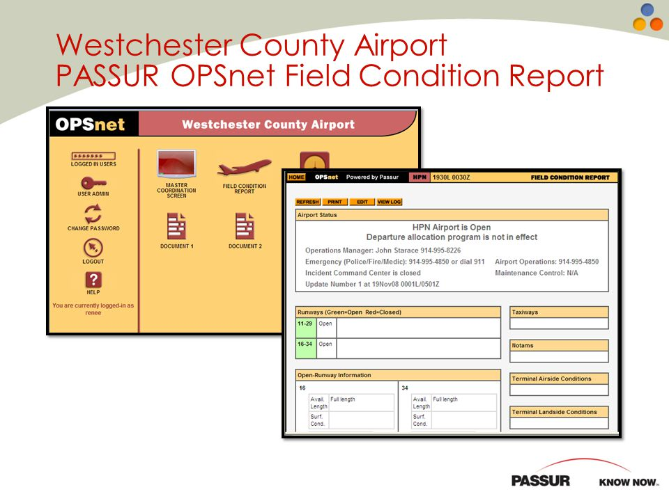 Westchester County Airport PASSUR OPSnet Field Condition Report