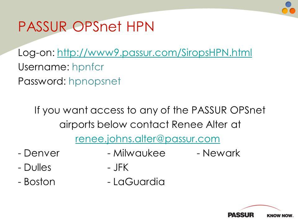 PASSUR OPSnet HPN Log-on: http://www9.passur.com/SiropsHPN.html