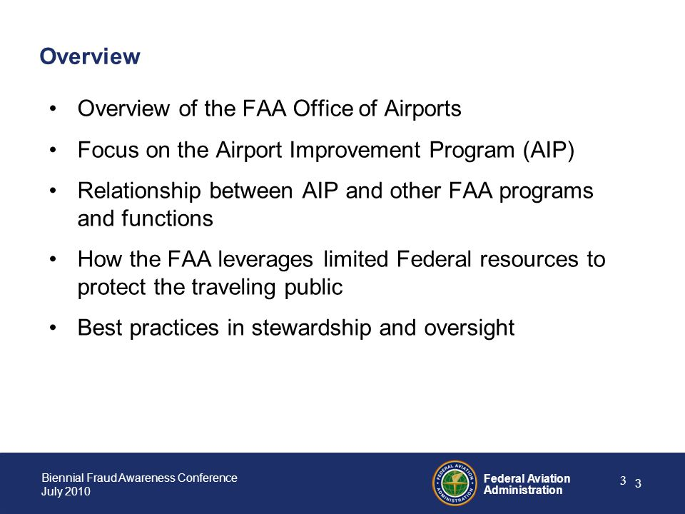 Overview Overview of the FAA Office of Airports. Focus on the Airport Improvement Program (AIP)