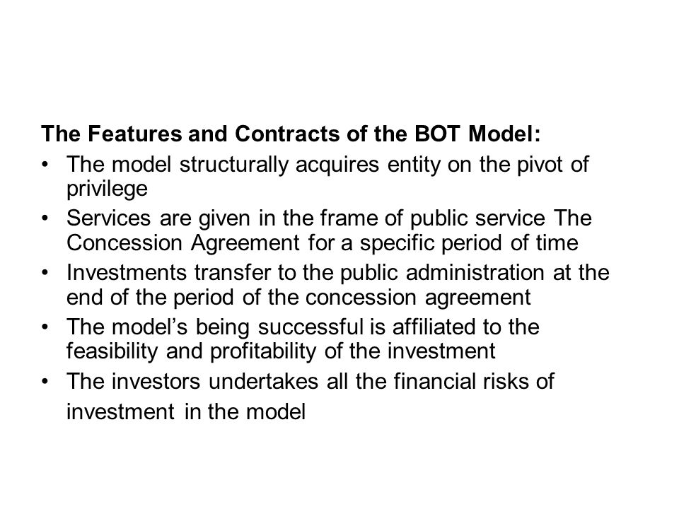 The Features and Contracts of the BOT Model: