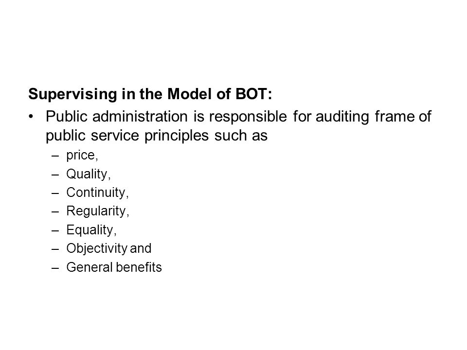 Supervising in the Model of BOT: