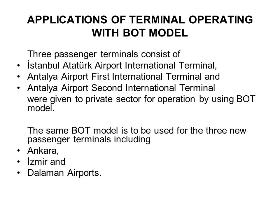 APPLICATIONS OF TERMINAL OPERATING WITH BOT MODEL