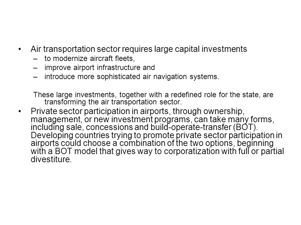 Air transportation sector requires large capital investments