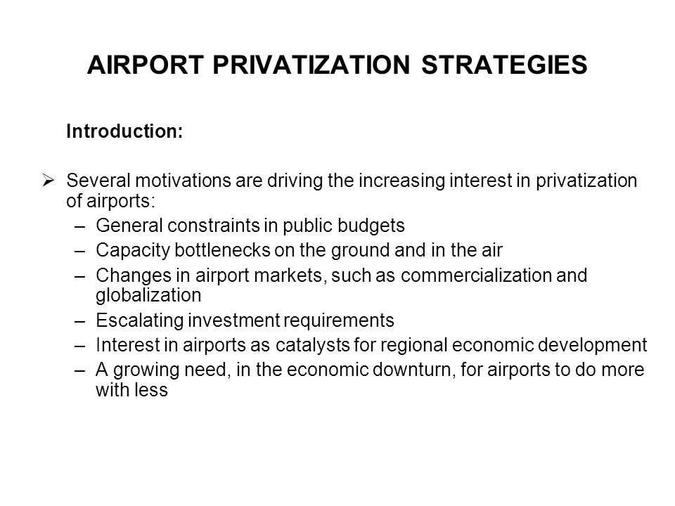 AIRPORT PRIVATIZATION STRATEGIES