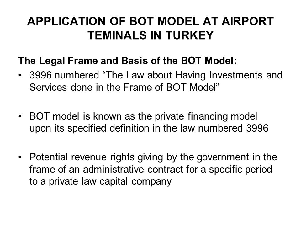 APPLICATION OF BOT MODEL AT AIRPORT TEMINALS IN TURKEY