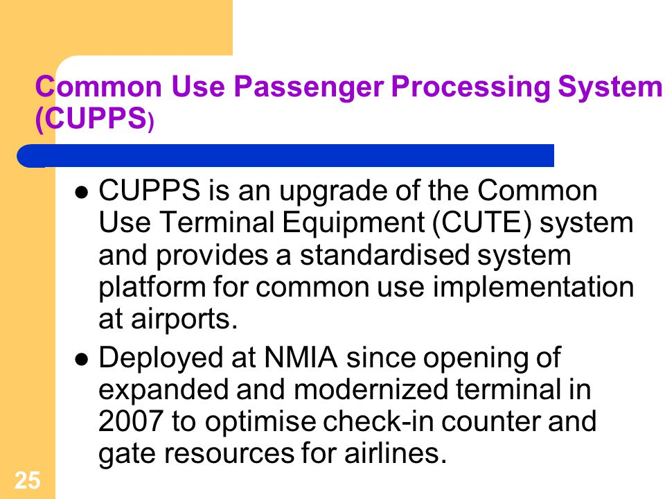 Common Use Passenger Processing System (CUPPS)