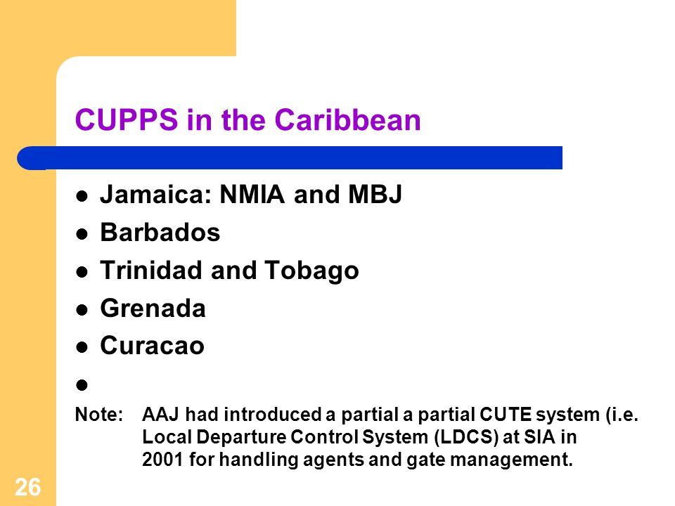 CUPPS in the Caribbean Jamaica: NMIA and MBJ Barbados