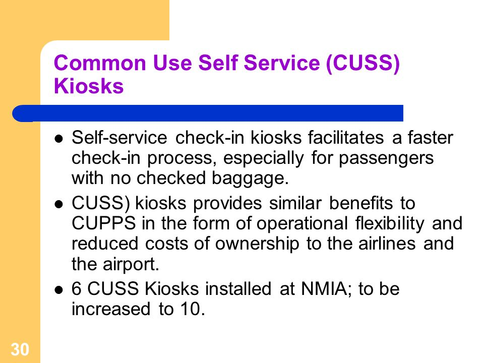 Common Use Self Service (CUSS) Kiosks