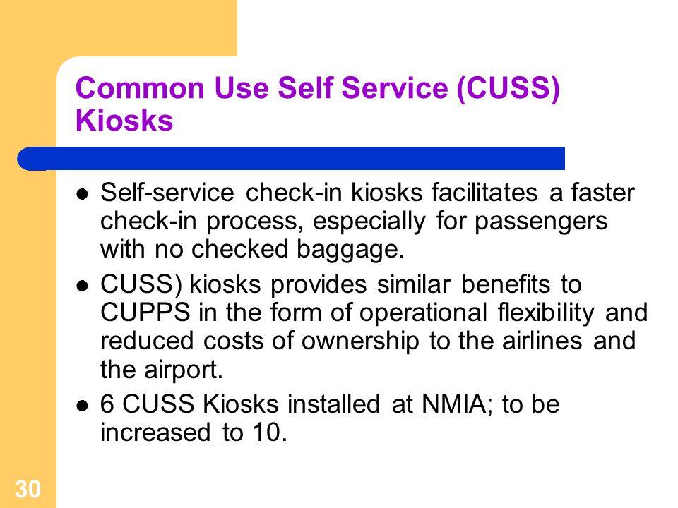 Common Use Self Service (CUSS) Kiosks
