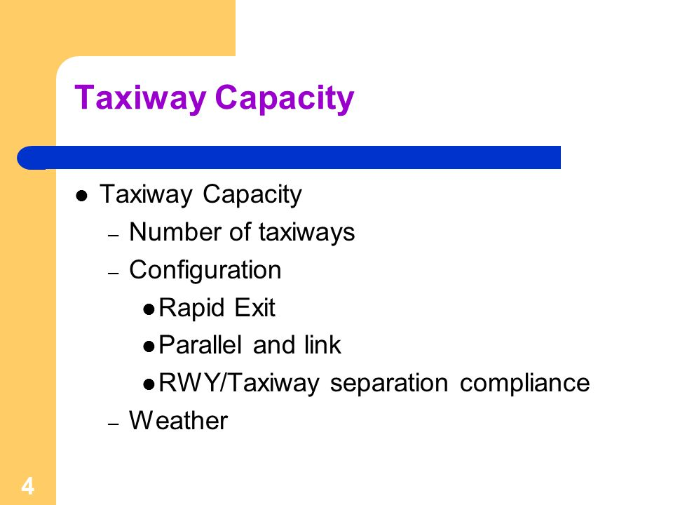 Taxiway Capacity Taxiway Capacity Number of taxiways Configuration