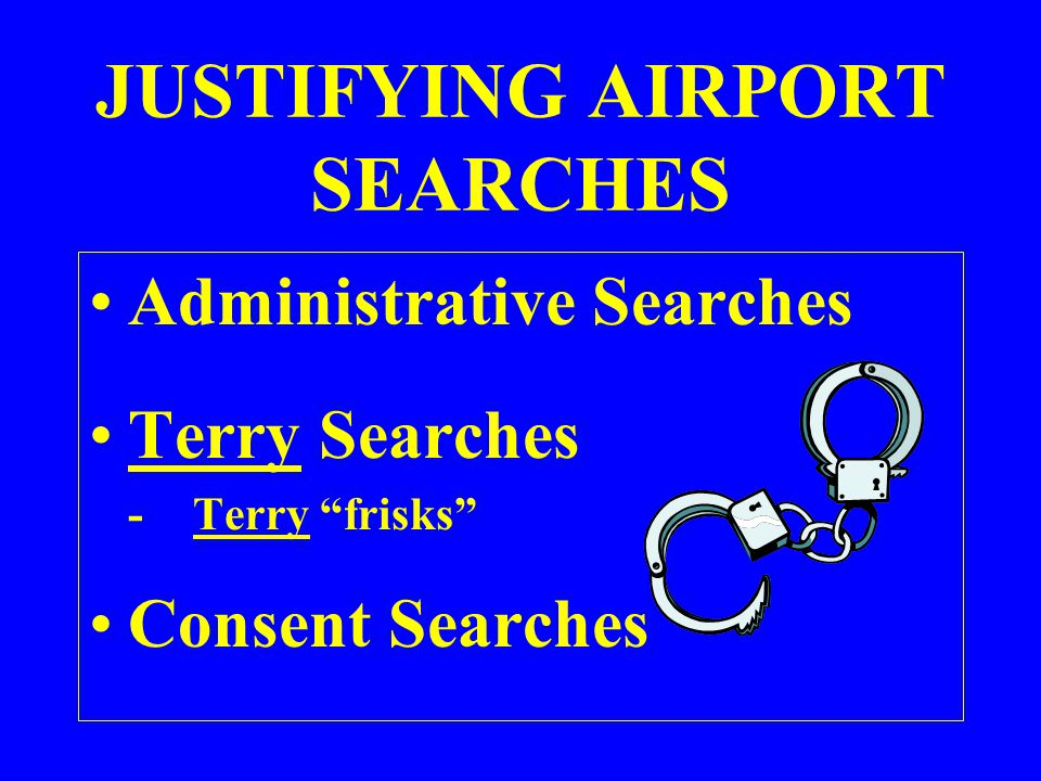 JUSTIFYING AIRPORT SEARCHES