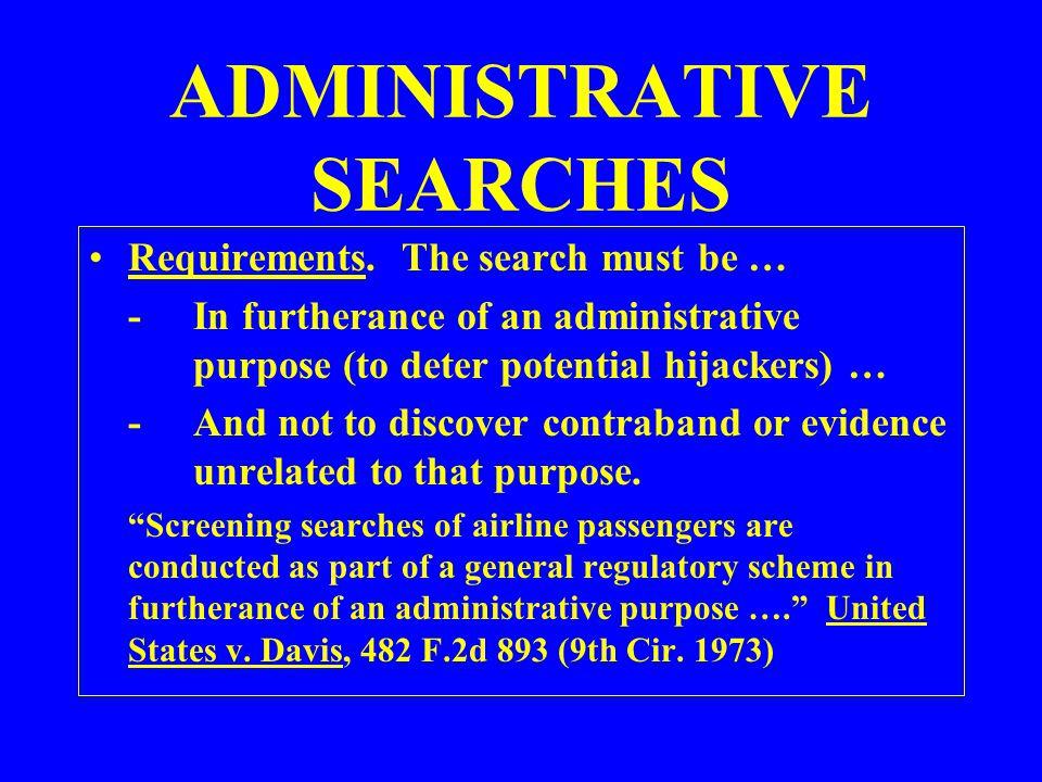 ADMINISTRATIVE SEARCHES