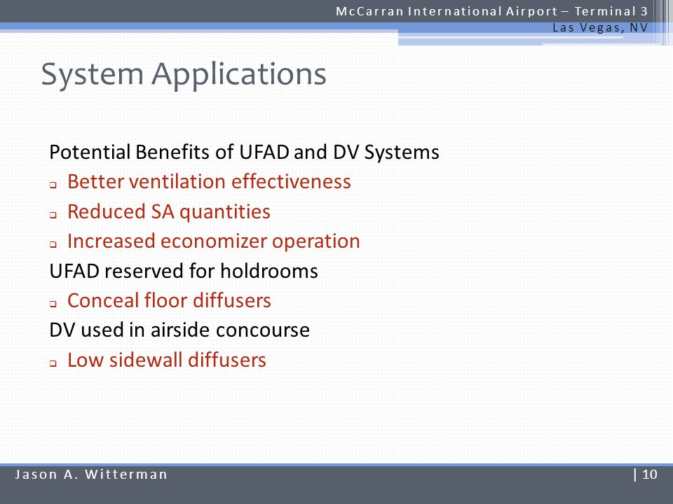 System Applications Potential Benefits of UFAD and DV Systems