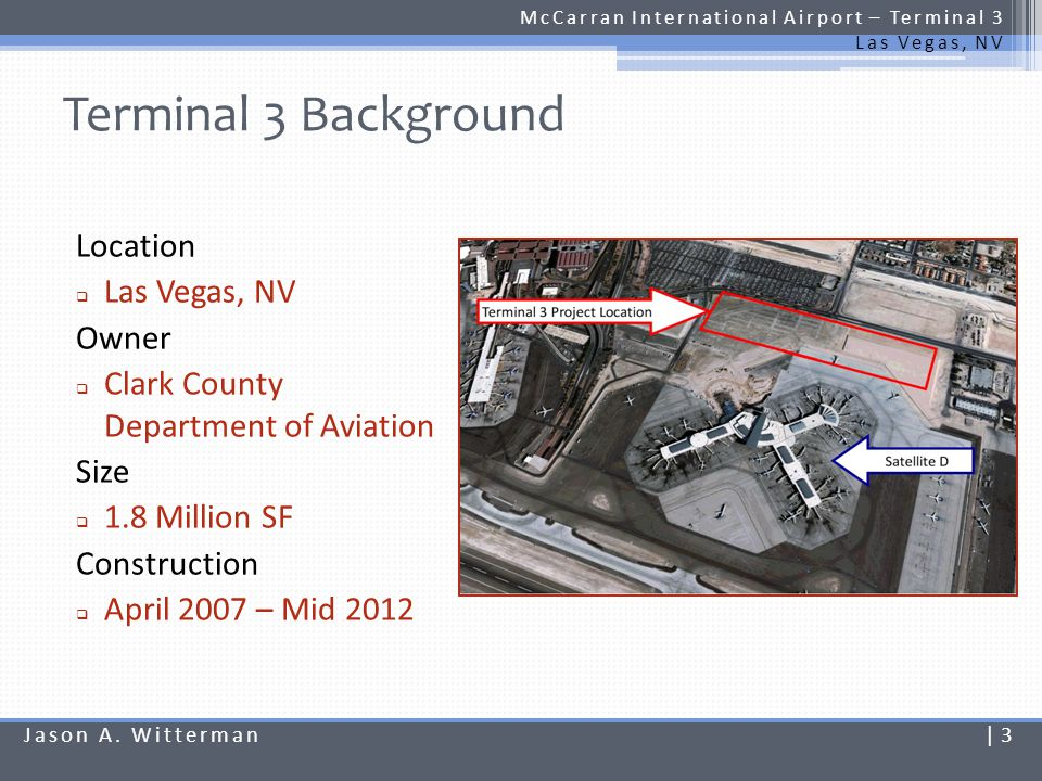 Terminal 3 Background Location Las Vegas, NV Owner