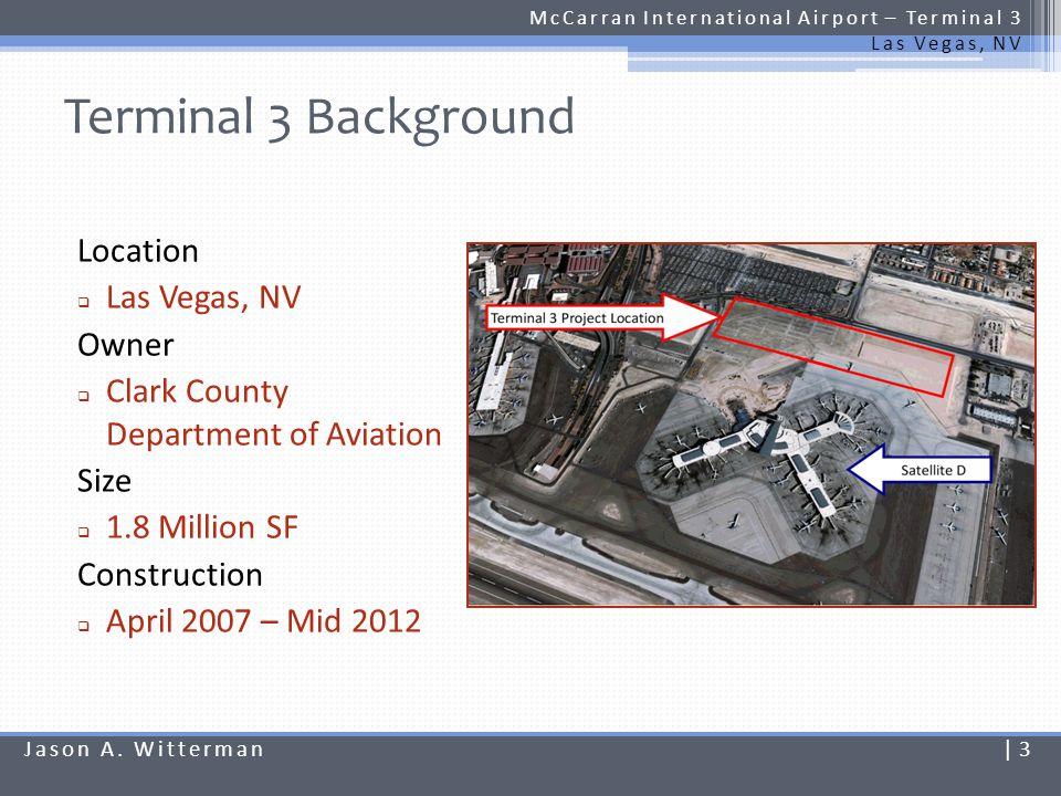 Terminal 3 Background Location Las Vegas, NV Owner