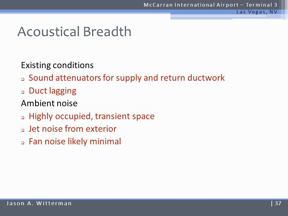 Acoustical Breadth Existing conditions